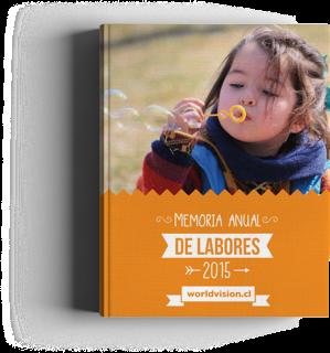 World Vision Chile - Memoria Anual 2015